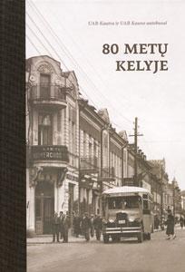"""80 metų kelyje : UAB """"Kautra"""" ir UAB """"Kauno autobusai"""" / Brigita Tranavičiūtė, Arvydas Pakštalis. - Kaunas : Kopa, 2014. - 263, [1] p. : iliustr., faks., žml."""