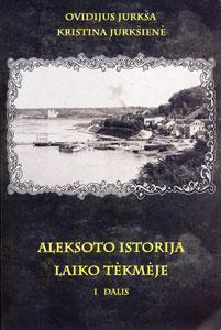 Aleksoto istorija laiko tėkmėje