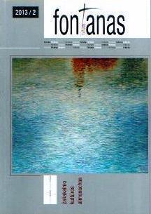 Fontanas : Žaliakalnio kultūros almanachas / redakcinė kolegija: Alfas Pakėnas - redaktorius ... [et al.]. - [Nr.] 2 (2013). - 2013. - 120 p., [4] iliustr. lap. : iliustr., faks., portr.