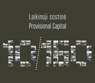 Laikinoji sostinė 10/160 = Provisional Capital 10/160