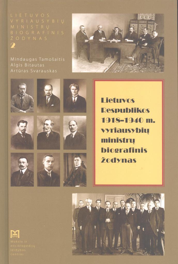 Lietuvos Respublikos 1918–1940 m. vyriausybių ministrų biografinis žodynas