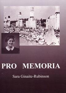 Pro Memoria : moments in time, 1911-2012 : a photographic album of the Virovichius, Ginas, Rubinsonas and Benjaminovichius (Benn) families / by Sara Ginaite-Rubinson. - Toronto : [s.n.], 2012. - 5, 67 lap. : portr.