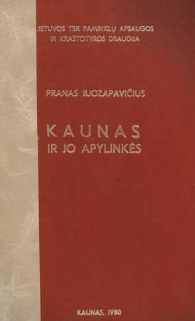 """Prano Juozapavičiaus rankraštis """"Kaunas ir jo apylinkės"""". [Iš KAVB fondų]"""