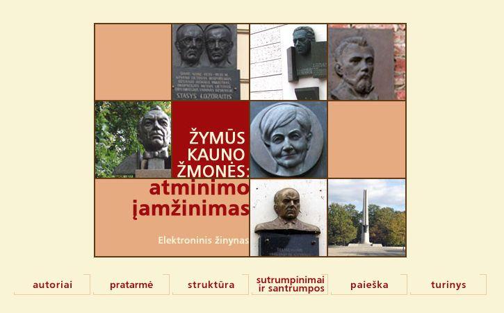 """Elektroninis žinynas """"Žymūs Kauno žmonės: atminimo įamžinimas"""" (atminimas.kvb.lt)"""